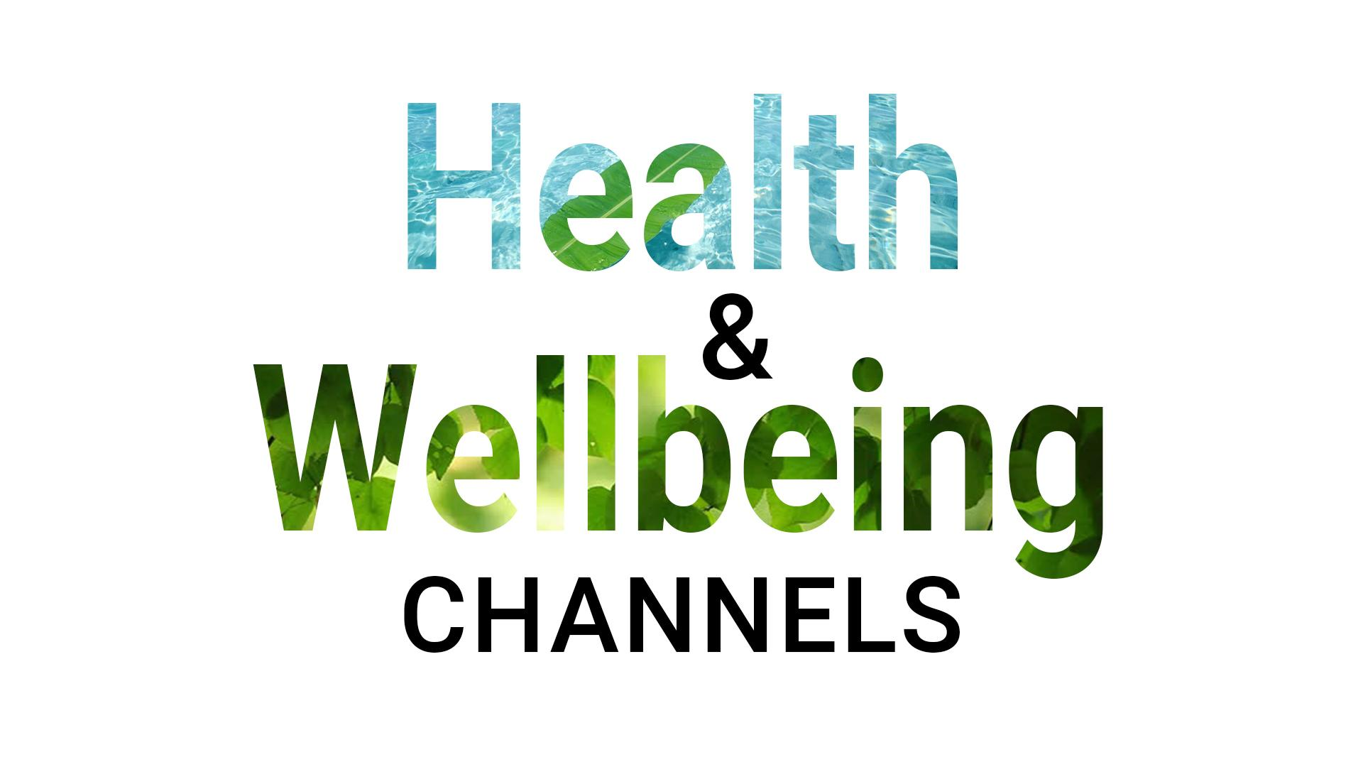 Health & Wellbeing Channels thumbnail