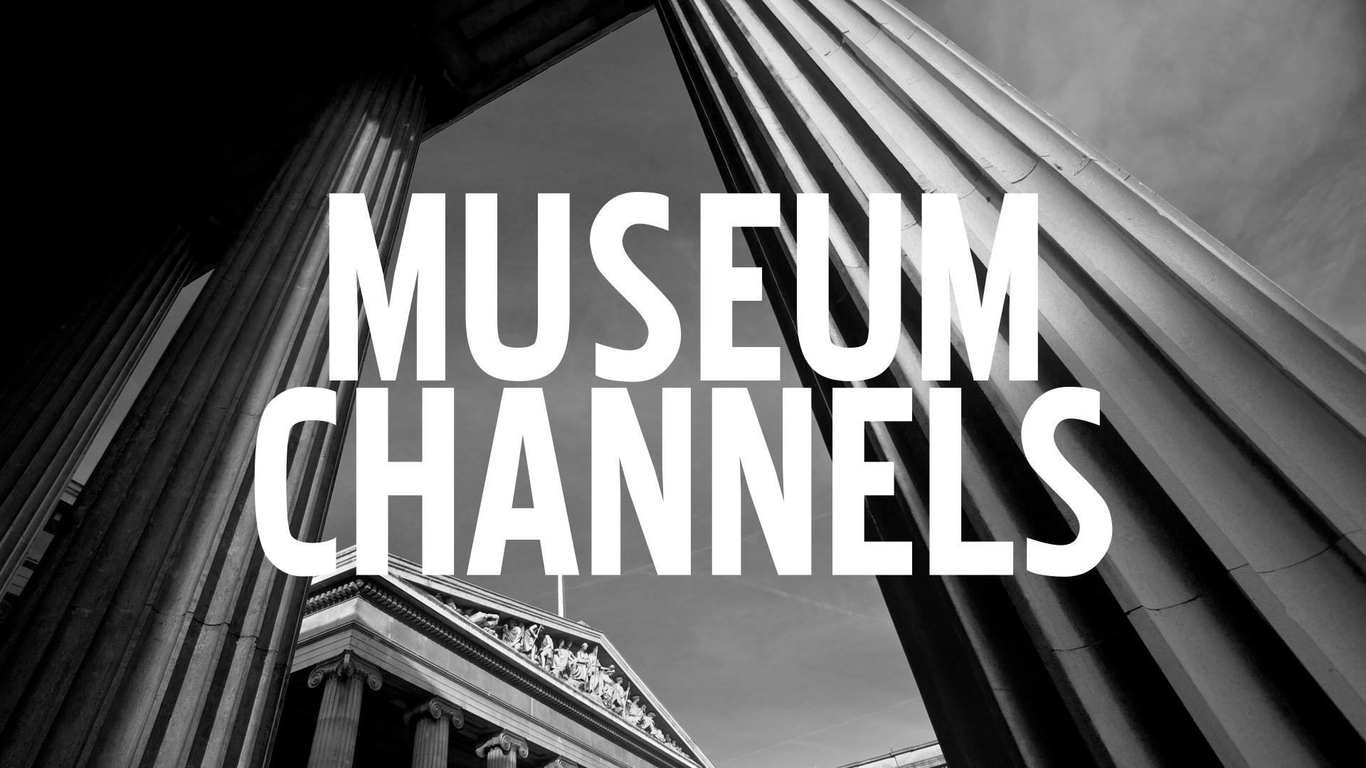 Museums Channels thumbnail